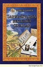 Darwinistlerin Beklediği Cevaplar