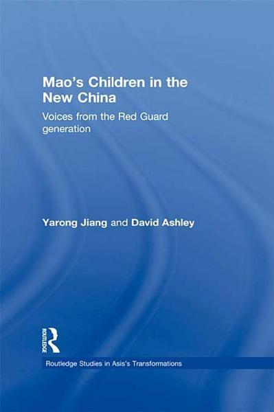 Mao   s Children in the New China PDF