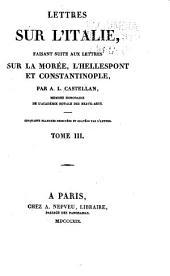 Lettres sur l'Italie: faisant suite aux Lettres sur la Morée, l'Hellespont et Constantinople, Volume3