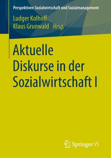 Aktuelle Diskurse in der Sozialwirtschaft I PDF