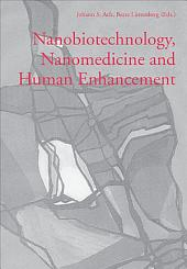 Nanobiotechnology, Nanomedicine and Human Enhancement