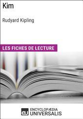 Kim de Rudyard Kipling: Les Fiches de lecture d'Universalis