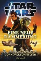 Star WarsTM   Eine neue D  mmerung PDF