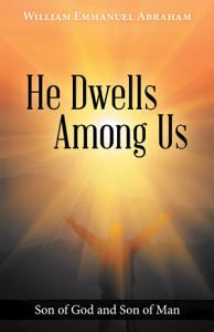 He Dwells Among Us PDF