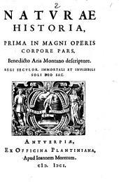 Natura historia: prima in magni operis corpore pars