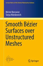 Smooth Bézier Surfaces over Unstructured Quadrilateral Meshes