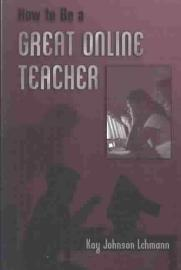 How To Be A Great Online Teacher