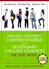 Making Content Comprehensible for Secondary English Learners: The SIOP Model, Edition 2
