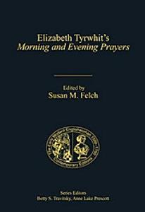 Elizabeth Tyrwhit s Morning and Evening Prayers Book
