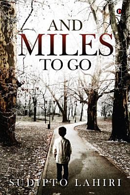 And Miles to Go