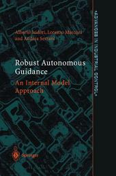 Robust Autonomous Guidance: An Internal Model Approach