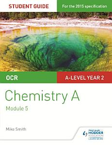 OCR A Level Year 2 Chemistry A Student Guide  Module 5 PDF
