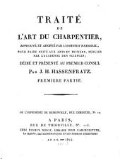 Traité de l'art du Charpentier: avec figures, Volume1