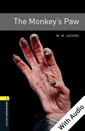The Monkey's Paw - With Audio Level 1 Oxford Bookworms Library: Edition 3