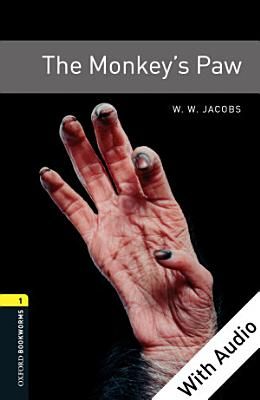 The Monkey s Paw   With Audio Level 1 Oxford Bookworms Library PDF