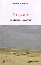Darfour: Le Silence de l'araignée