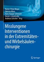Misslungene Interventionen in der Extremit  ten  und Wirbels  ulenchirurgie PDF