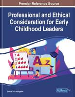 Professional and Ethical Consideration for Early Childhood Leaders PDF