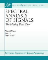 Spectral Analysis of Signals: The Missing Data Case