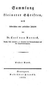 Sammlung Kleinerer Schriften Meist Historischen Oder Politischen Inhalts
