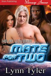 Mate for Two [Helan Universe 1]