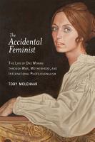 The Accidental Feminist PDF