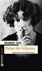 Palast der Schatten: Historischer Kriminalroman