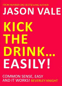 Kick the Drink    Easily  PDF