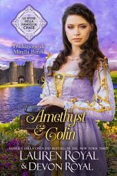 Amethyst & Colin: Un romanzo storico pulito e tenero, per tutti (Le spose della famiglia Chase, Vol. 1)