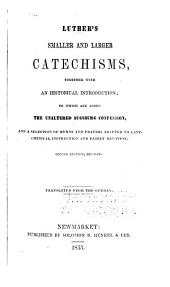 Smaller and Larger Catechisms: Together with an Historical Introduction
