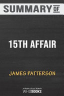 Summary of 15th Affair  Women s Murder Club  by James Patterson  Trivia Quiz Book for Fans Book
