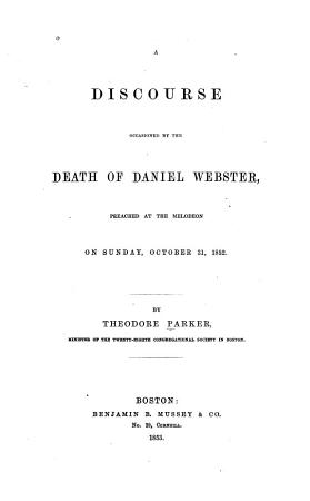 A Discourse Occasioned by the Death of Daniel Webster PDF