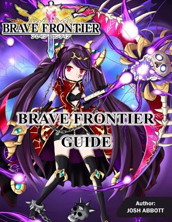 Brave Frontier Guide PDF