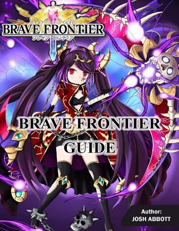 Brave Frontier Guide PDF