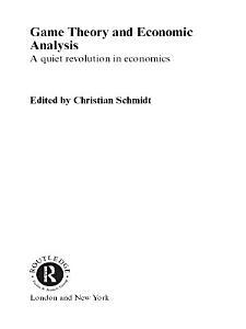 Game Theory and Economic Analysis Book