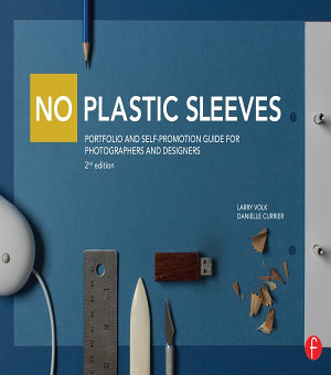 No Plastic Sleeves  Portfolio and Self Promotion Guide for Photographers and Designers PDF
