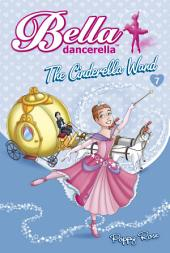 Bella Dancerella: The Cinderella Wand