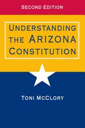 Understanding the Arizona Constitution