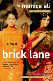 Brick Lane: A Novel