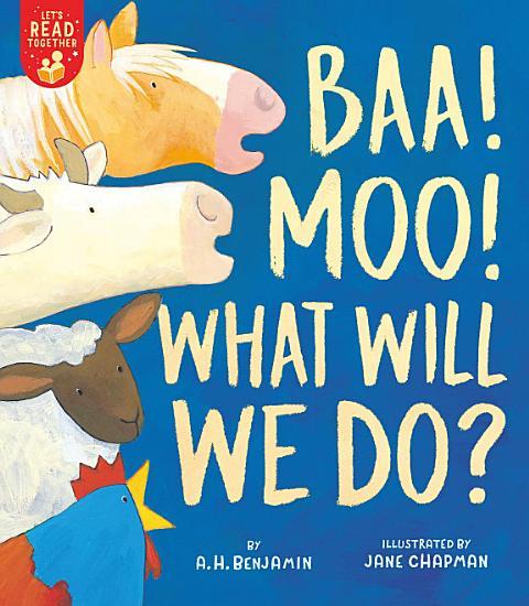 Baa  Moo  What Will We Do  PDF