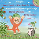 Bilingual ( English - French ) - Learn French - Story Book For Kids
