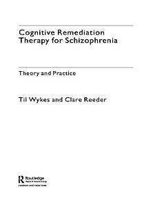 Cognitive Remediation Therapy for Schizophrenia PDF