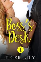 Boss's Desk: Volume 1