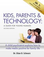 Kids  Parents  and Technology  An Instruction Manual for Young Families PDF