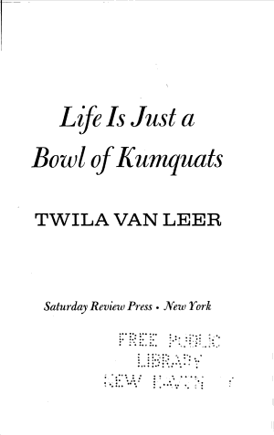 Life is Just a Bowl of Kumquats