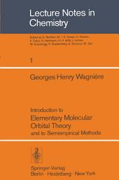 Introduction to Elementary Molecular Orbital Theory and to Semiempirical Methods