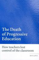 The Death of Progressive Education