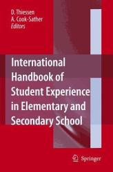 International Handbook Of Student Experience In Elementary And Secondary School Book PDF