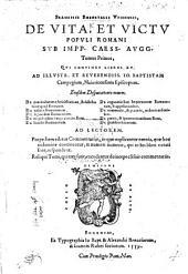 F. Robortelli de vita et victu Populi Romani tom. 1, qui continet libros XV. ... Ejusdem disputationes novem. ... Reliqui tomi, qui tres sunt, excudentur deinceps