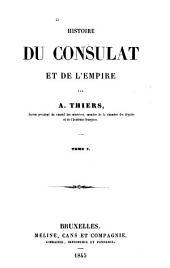 Histoire du consulat et de l'empire: Volumes1à2